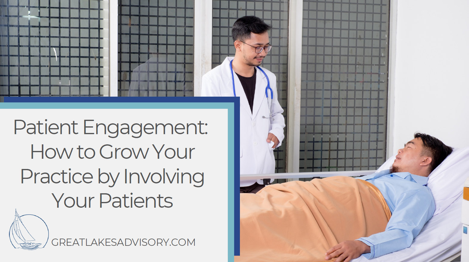 Patient Engagement: How to Grow Your Practice by Involving Your Patients