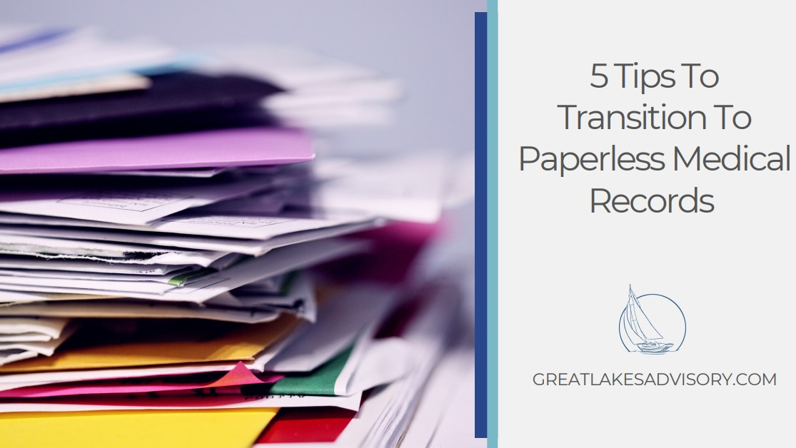 5 Tips To Transition To Paperless Medical Records