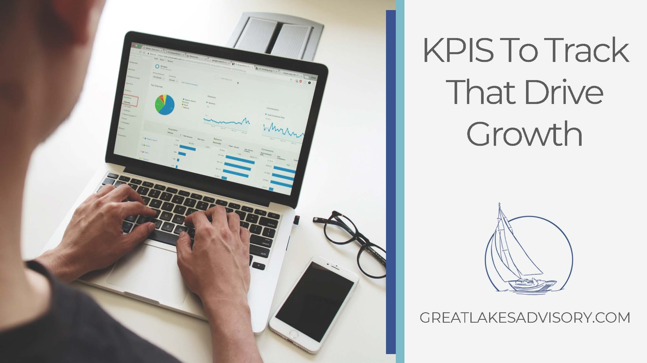 KPIs To Track That Drive Growth