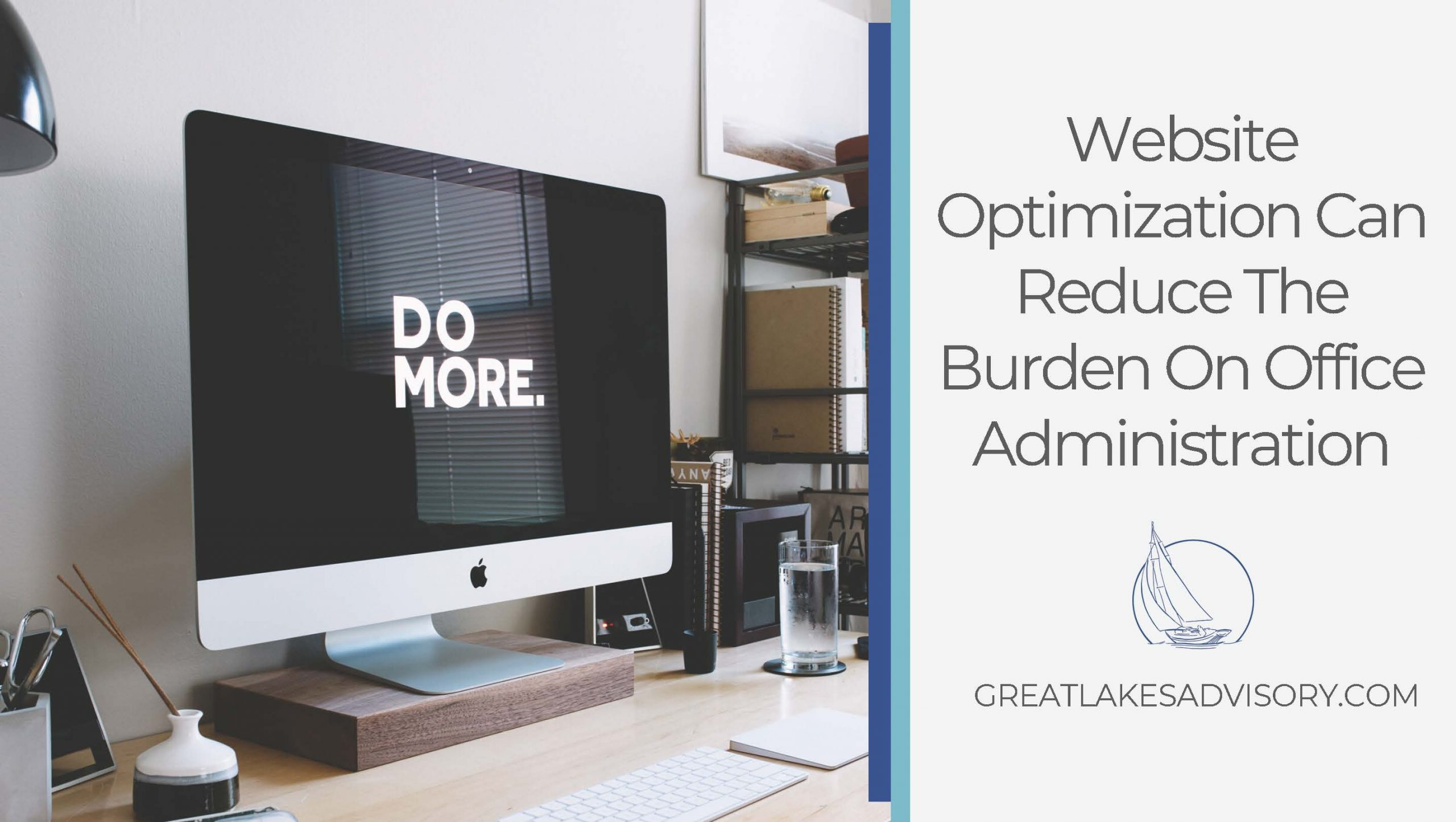 Website Optimization Can Reduce The Burden On Office Administration