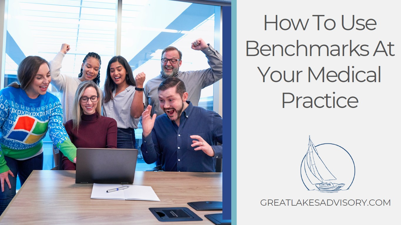 How To Use Benchmarks At Your Medical Practice